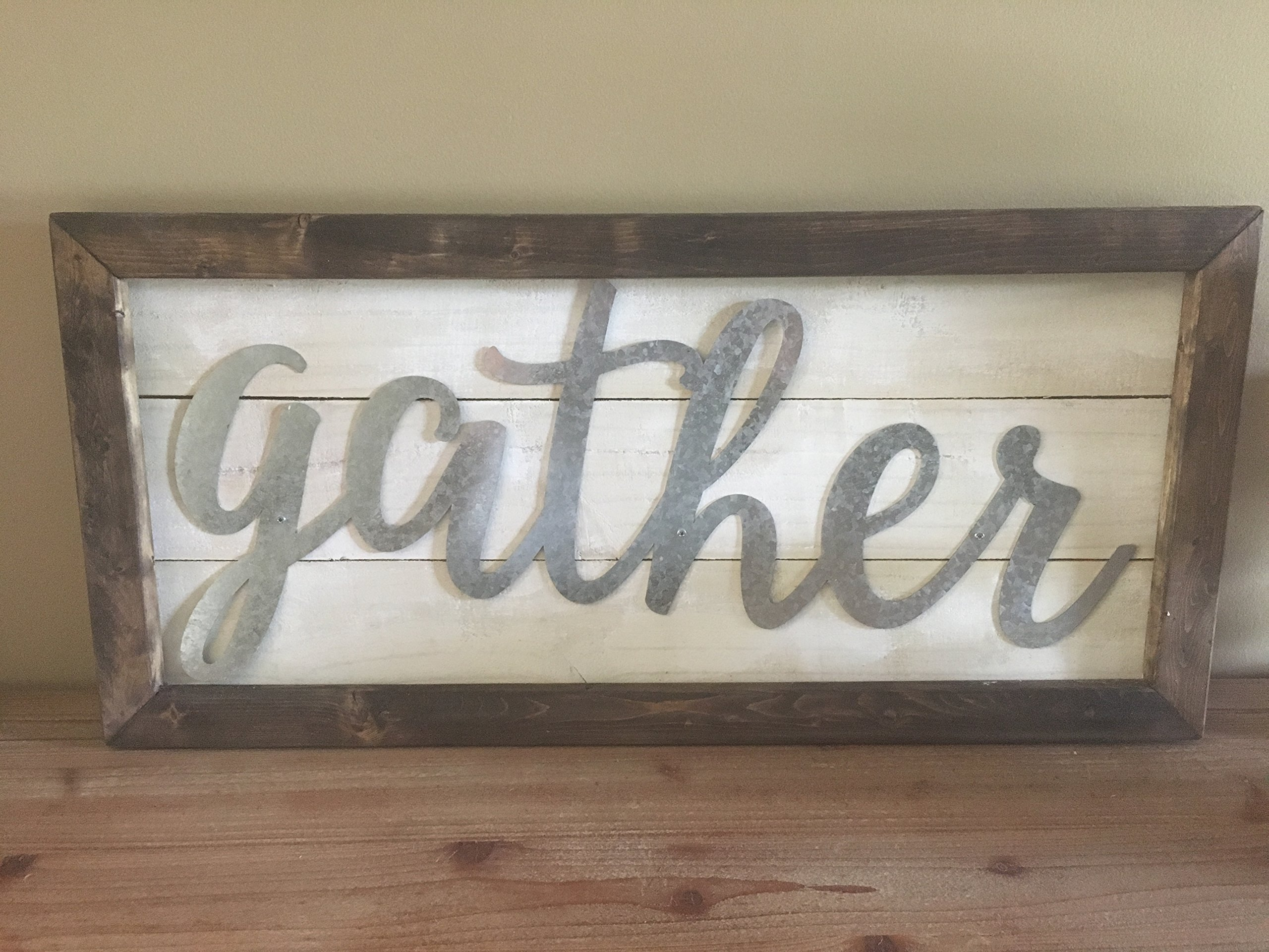Gather Sign wood and metal