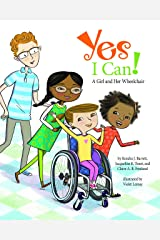 Yes I Can!: A Girl and Her Wheelchair Hardcover