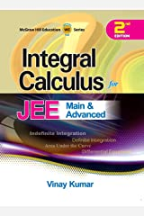 Integral Calculus for JEE Main and Advanced Paperback