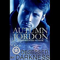 Obsessed By Darkness: ( U.S. Marshals C.U.F.F. Series Book 2) (U.S. Marshals C.U.F.F. Team)