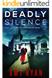 Deadly Silence: A gripping serial killer thriller (Detective Jane Phillips Book 1)