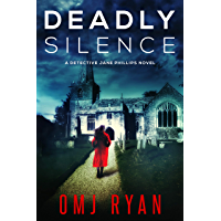 Deadly Silence: A gripping serial killer thriller (Detective Jane Phillips Book 1) (English Edition)