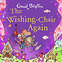 The Wishing-Chair Again: The Wishing-Chair, Book 2
