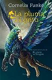 La pluma del grifo (Las Tres Edades / Biblioteca Funke)