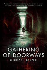 A Gathering of Doorways Kindle Edition