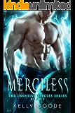 MERCILESS : Alien Sci fi Romance (Invasive Species Control Unit Book 1)