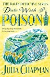 Date with Poison: A Dales Detective Novel 4