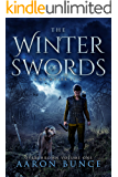 The Winter of Swords: A Grimdark Epic (Overthrown Book 1)