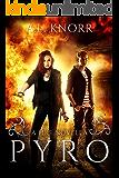 Pyro: A Fire Novella
