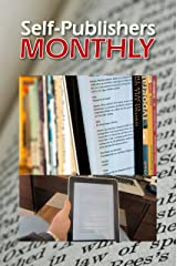 Self-Publishers Monthly, September-October 2013 Kindle Edition