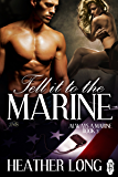 Tell it to the Marine (Always a Marine series Book 3)