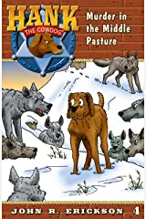 Murder in the Middle Pasture (Hank the Cowdog Book 4) Kindle Edition