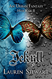Jekyll, an Urban Fantasy (Hyde Book 2)