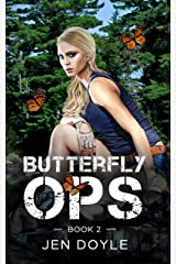 Butterfly Ops: Book 2 (Butterfly Ops Trilogy ) Kindle Edition