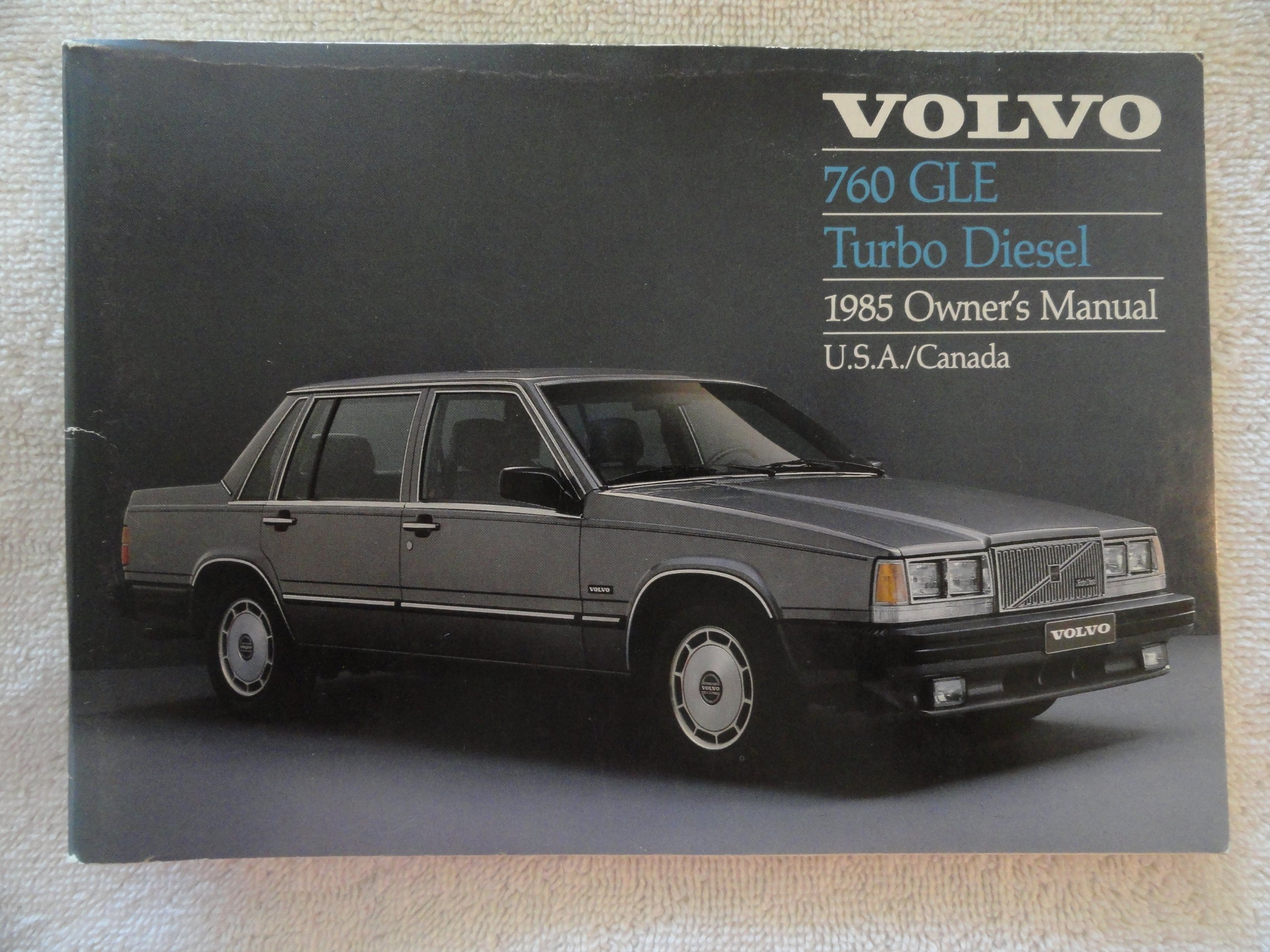 1985 Volvo 760 GLE Turbo Diesel Owners Manual Paperback – 1985