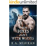 Where Foxes Hunt With Wolves (M/M paranormal romance) (Folk Lore Book 2)