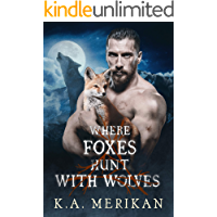 Where Foxes Hunt With Wolves (M/M paranormal romance) (Folk Lore Book 2) book cover
