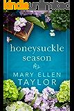 Honeysuckle Season
