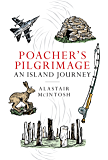 Poachers Pilgrimage: An Island Journey