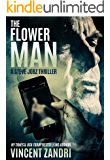 The Flower Man: A Steve Jobz Thriller