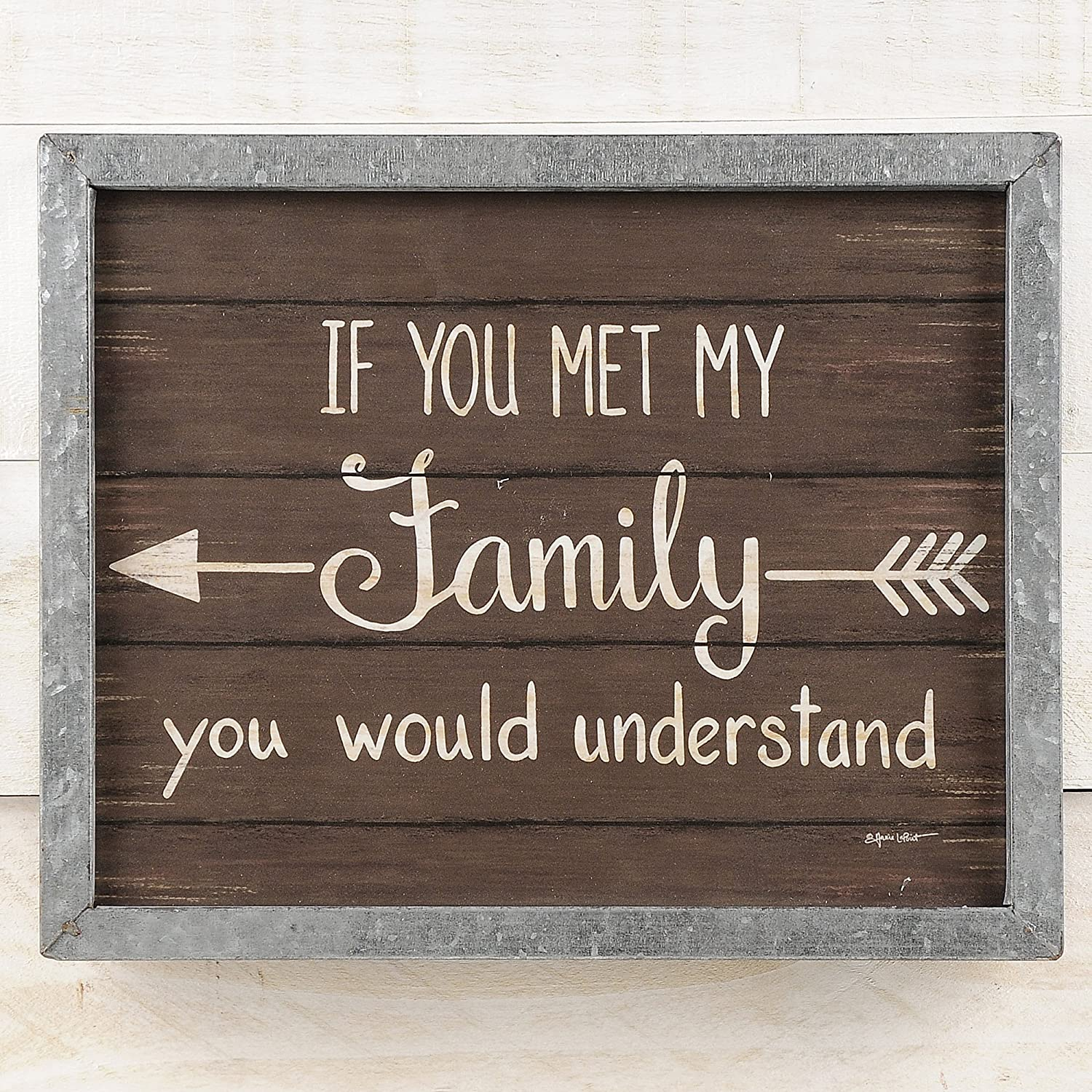 Blossom Bucket If You Met My Family Understand Arrow Metal Frame 9.5 x 12 Inch Wood Wall Plaque Sign