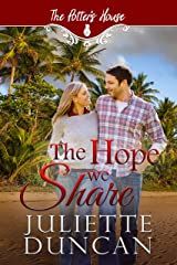 The Hope We Share (Potter's House Books (Two) Book 1) Kindle Edition