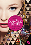 Diamond Sisters - Las Vegas kennt keine Sünde (Diamond Sisters - Serie 1) (German Edition)