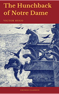 The hunchback of notre dame kindle edition by victor hugo the hunchback of notre dame cronos classics fandeluxe Images