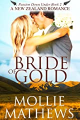 Bride of Gold: (Clean & Wholesome Contemporary Romance) (Passion Down Under Book 2) Kindle Edition