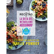 Las recetas de La dieta del metabolismo acelerado (Colección Vital) (Spanish Edition) May 15, 2015