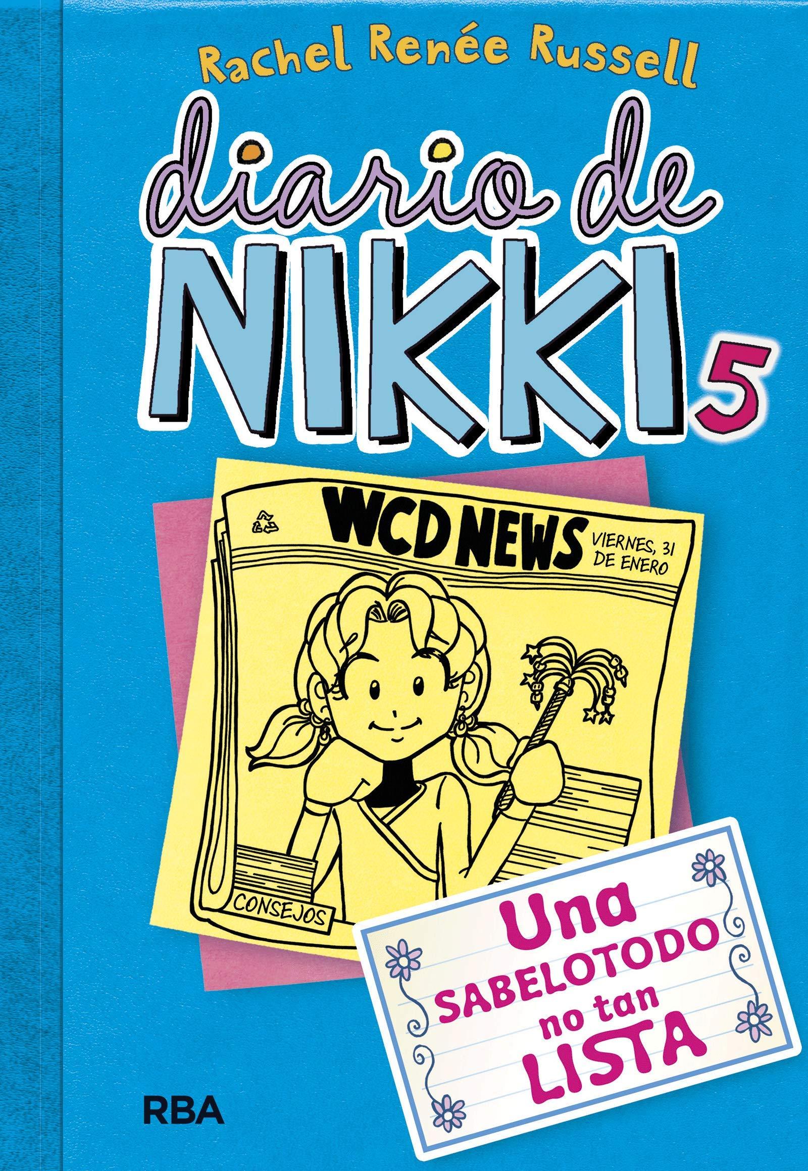 Diario De Nikki 5 Una Sabelotodo No Tan Lista Una Sabelotodo No Tan Lista Spanish Edition Russell Rachel Rénee Morán Ortíz Esteban 9788427203860 Books