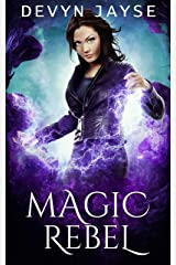 Magic Rebel (Magic Runes Book 3) Kindle Edition