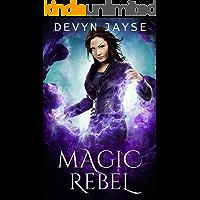 Magic Rebel (Magic Runes Book 3)