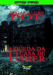 A QUEDA DA CASA DE USHER (HISTÓRIAS SOMBRIAS)