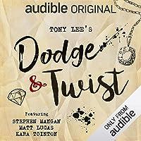 Dodge & Twist: An Audible Original Drama