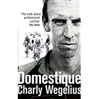 Domestique: The Real-life Ups and Downs of a