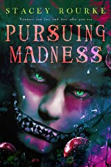 Pursuing Madness (Unfortunate Soul Chronicles Book 3) Kindle Edition
