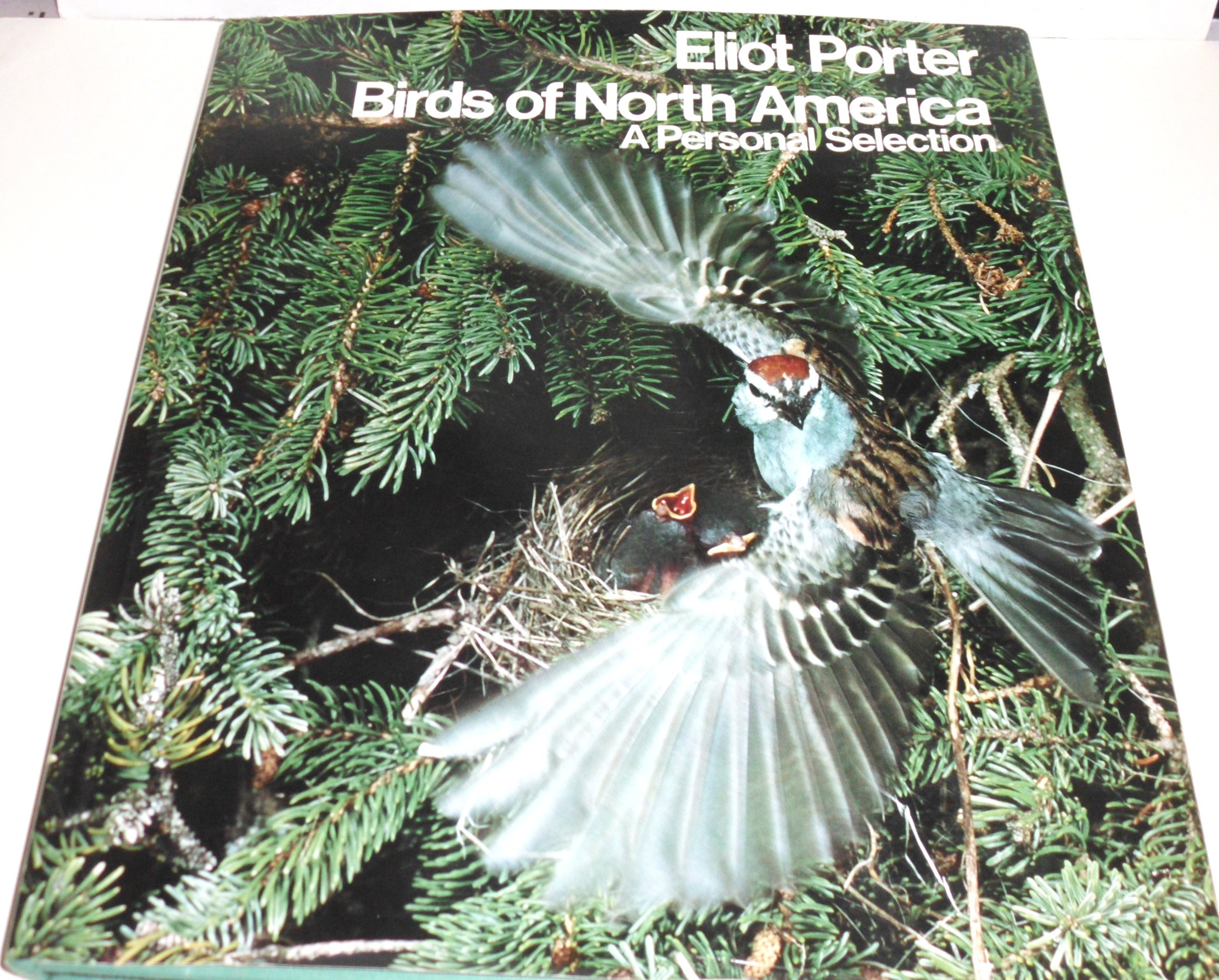 Birds of North America: A Personal Selection, Porter, Eliot