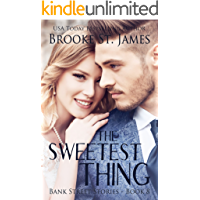 The Sweetest Thing: A Romance (Bank Street Stories Book 8)
