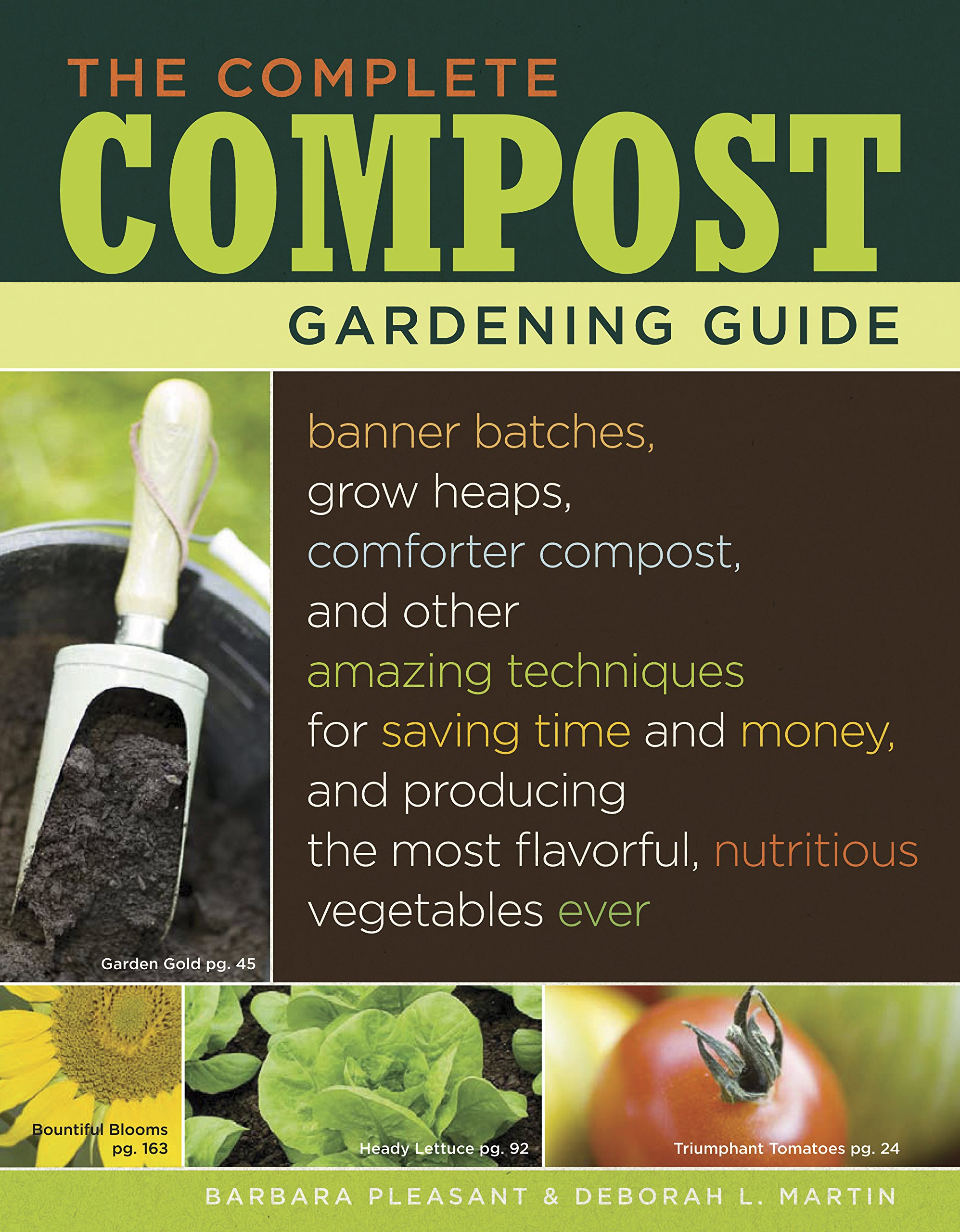The Complete Compost Gardening Guide: Banner batches, grow heaps ...