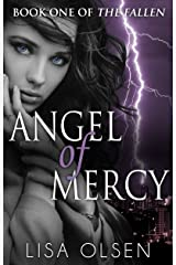 Angel of Mercy (The Fallen Book 1) Kindle Edition