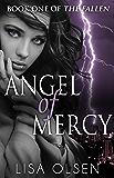 Angel of Mercy (The Fallen Book 1)