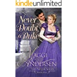 Never Doubt a Duke (The Never Series Book 1)