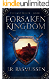 Forsaken Kingdom (The Last Prince Book 1)