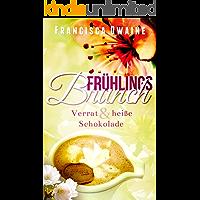 Frühlingsbrunch - Verrat & heiße Schokolade (Brunch-Reihe 2) (German Edition) book cover