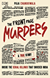 The Front Page Murders: Inside the serial killings that shocked india