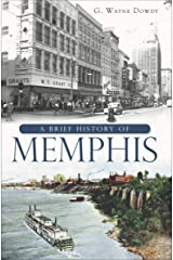 A Brief History of Memphis Kindle Edition