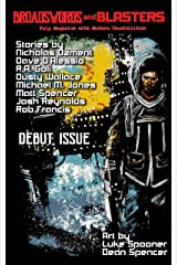 Broadswords and Blasters Issue 1: Pulp Magazine with Modern Sensibilities (Volume 1) Kindle Edition