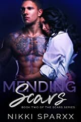 Mending Scars (Scars Series Book 2) Kindle Edition