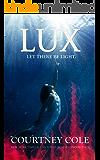 Lux (The Nocte Trilogy Book 3) (English Edition)